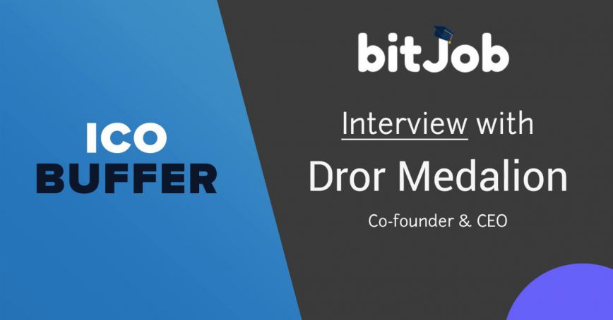 BitJob ICO interview w/CEO Dror Medalion