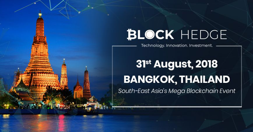 Block Hedge Brings You South-East Asia's Mega Blockchain Event in Bangkok