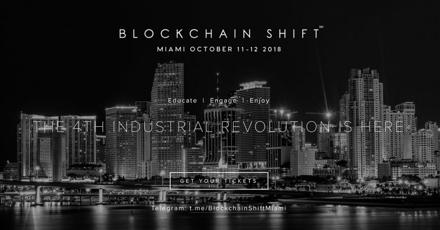 Blockchain Shift in Miami, 11-12 of October 2018